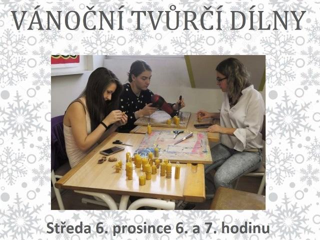 Vánoční tvůrčí dílny - 6. 12. 2017